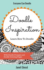 Doodle Inspiration: Learn How To Doodle by Janet Giessl