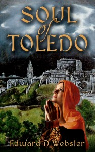 Soul of Toledo by Edward D. Webster