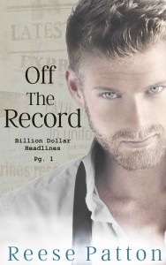 Off the Record by Reese Patton