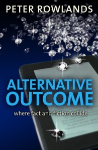 Alternative Outcome by Peter Rowlands