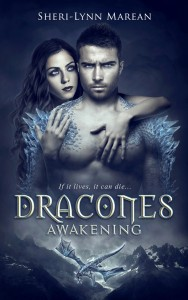Dracones Awakening by Sheri-Lynn Marean