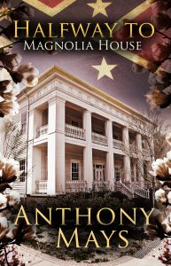 Halfway to Magnolia House by Anthony Mays