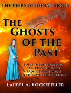 The Ghosts of the Past by Laurel A. Rockefeller