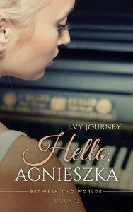 Hello, Agnieszka by Evy Journey