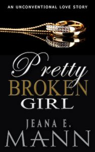 Featured PermaFree eBook: Pretty Broken Girl by Jeana E. Mann