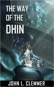 The Way of the Dhin by John L. Clemmer