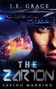 The Zarion-Saving Mankind by J.E. Grace