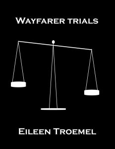 Wayfarer Trials by Eileen Troemel
