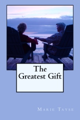 The Greatest Gift by Marie Tayse