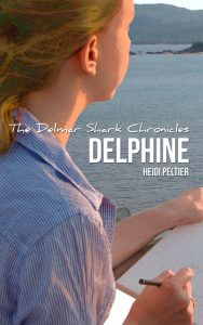 The Delmar Shark Chronicles: Delphine (book 2) by Heidi Peltier