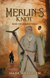 Merlin's Knot by Mark Andersen