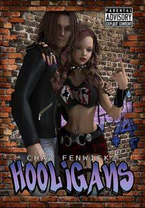 Hooligans by Chaz Fenwick