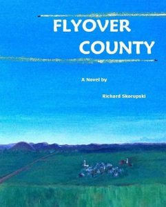 Flyover County by Richard Skorupski