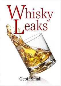 Whisky Leaks by geoff small