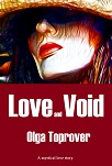 Love and Void by Olga Toprover
