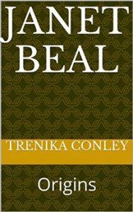 Janet Beal: Origins by Trenika Conley
