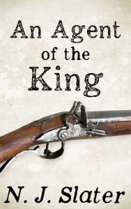 An Agent of the King by N.J. Slater