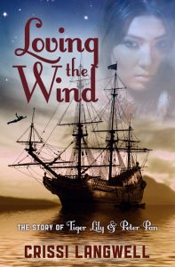 Loving the Wind: The Story of Tiger Lily & Peter Pan by Crissi Langwell