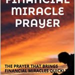 THE FINANCIAL MIRACLE PRAYER by FRANCIS JONAH