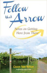 Follow That Arrow by Gwen Van Velsor