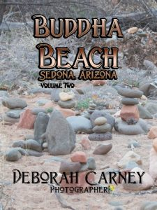 Buddha Beach: Sedona, Arizona Volume 2 by Deborah Carney