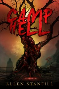Camp Hell by Allen Stanfill