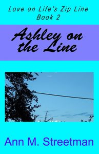 Ashley on the Line by Ann Streetman