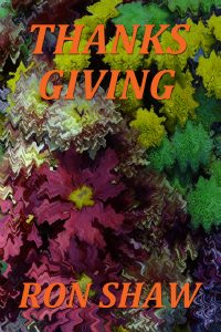 THANKS GIVING by Ron Shaw
