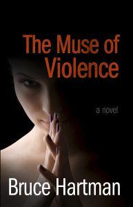 Bargain Book for 11/01/2016:  The Muse of Violence by Bruce Hartman