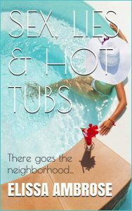 Bargain Book for 11/15/2016:  Sex, Lies & Hot Tubs by Elissa Ambrose