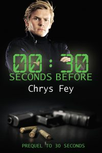 30 Seconds Before by Chrys Fey