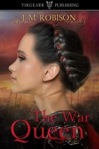 The War Queen by JM Robison