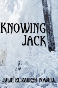 Knowing Jack by Julie Elizabeth Powell