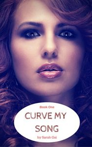 Permafree eBook: Curve My Song by Sarah Gai