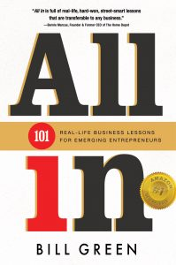 All In: 101 Real-Life Business Lessons for Emerging Entrepreneurs by Bill Green
