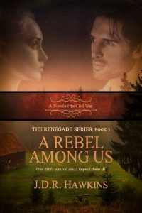 A Rebel Among Us by J.D.R. Hawkins