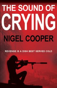 THE SOUND OF CRYING by Nigel Cooper