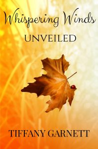Whispering Winds Unveiled by Tiffany Garnett