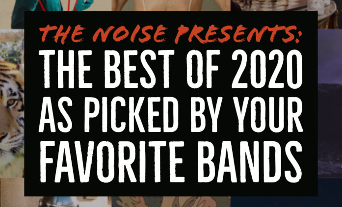 The Best of 2020 As Picked By Your Favorite Bands