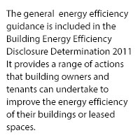 The general energy efficiency guidance is included in the Building Energy Efficiency Disclosure Determination 2011