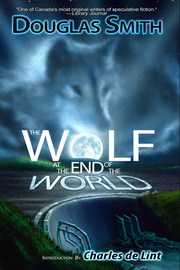 The Wolf at the End of the World
