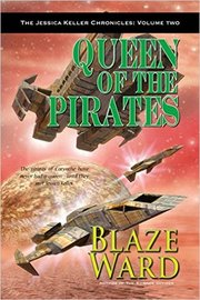 Queen of the Pirates: Jessica Keller Chronicles #2