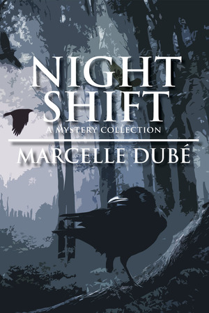 Night Shift: A Mystery Collection