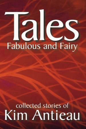 Tales Fabulous and Fairy Volume 1