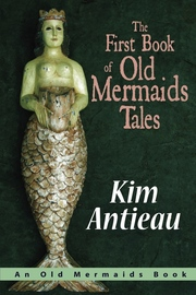 The First Book of Old Mermaids Tales