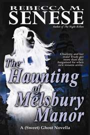 The Haunting of Melsbury Manor