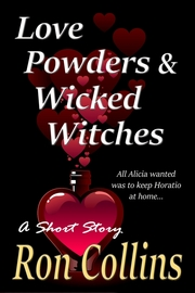 Love Powders & Wicked Witches
