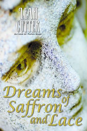 Dreams of Saffron and Lace