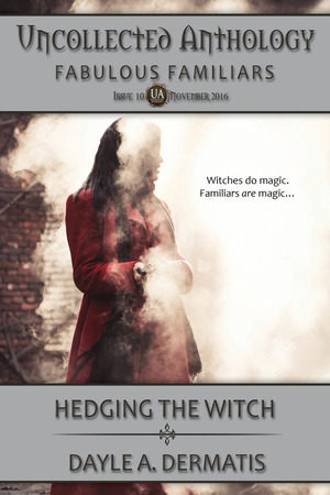 Hedging the Witch