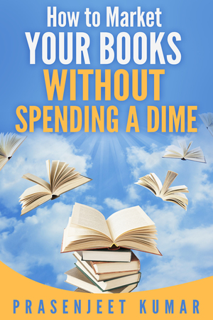 How to Market Your Books Without Spending a Dime